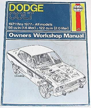 Haynes Dodge Colt Owners Workshop Manual: 71-77