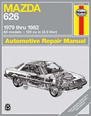Mazda 626 1979 Thru 1982 9780856969966