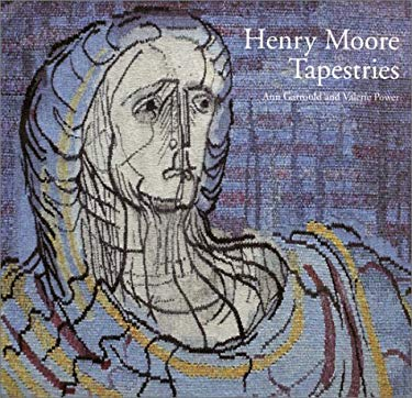 Henry Moore: Tapestries 9780853317814