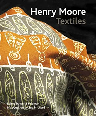 Henry Moore Textiles 9780853319931