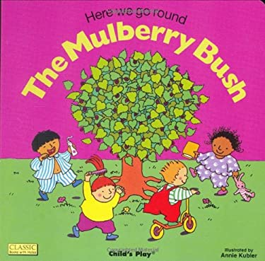 Here We Go Round the Mulberry Bush 9780859537957