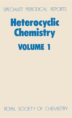 Heterocyclic Chemistry: Volume 1 9780851869704