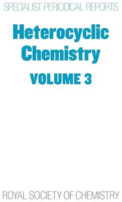 Heterocyclic Chemistry: Volume 3 9780851868233