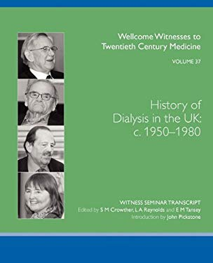 History of Dialysis in the UK: C. 1950-1980 9780854841226