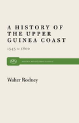 History of the Upper Guinea Coast: 1545 1800 9780853455462