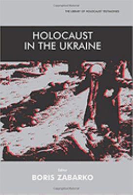 Holocaust in the Ukraine 9780853035244