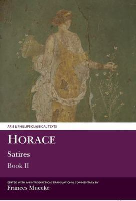 Horace Satires II 9780856685323