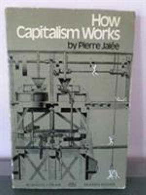 How Capitalism Works: An Introductory Marxist Analysis