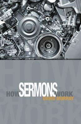 How Sermons Work 9780852347485
