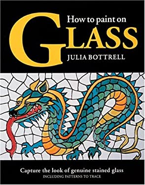 How to Paint on Glass 9780855328092