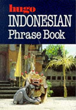 Hugo's Phrasebook-Indonesian 9780852851944
