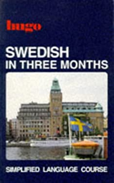 Hugos Swedish in Three Months 9780852851883