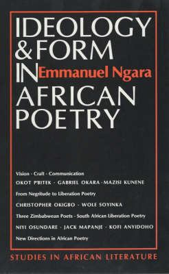 Ideology & Form in African Poetry 9780852555255