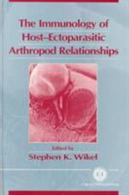 Immunology of Host-Ectoparastic Arthropod Relationship 9780851991252