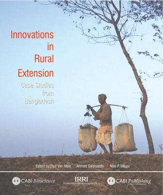Innovations in Rural Extension: Case Studies from Bangladesh 9780851990286