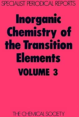 Inorganic Chemistry of the Transition Elements: Volume 3 9780851865201