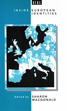 Inside European Identities: Ethnography in Western Europe 9780854968886