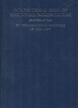 International Code of Zoological Nomenclature =: Code International de Nomenclature Zoologique