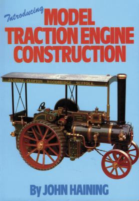 Introducing Model Traction Engine Construction 9780852428054
