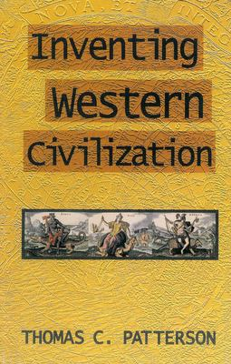 Inventing Western Civilization 9780853459613