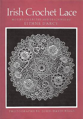 Irish Crochet Lace: Motifs from County Monaghan 9780851055145