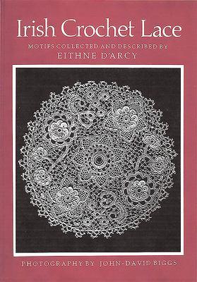 Irish Crochet Lace: Motifs from County Monaghan 9780851055145