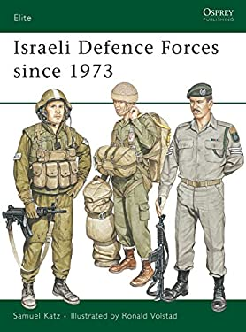 Israeli Defence Forces Since 1973 9780850456875