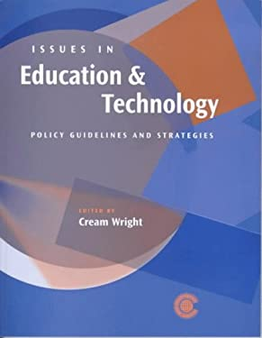Issues in Education and Technology: Policy Guidelines and Strategies for Commonwealth Countries 9780850926224