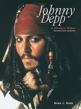 Johnny Depp: A Modern Rebel 9780859653855