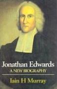 Jonathan Edwards: A New Biography 9780851514949