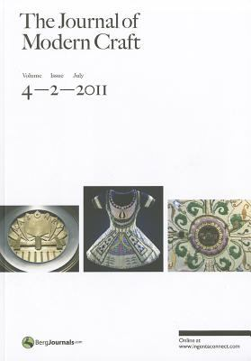 The Journal of Modern Craft, Volume 4 Issue 2 9780857850119
