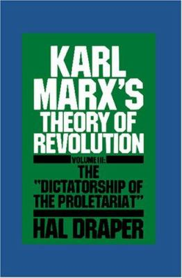 Karl Marx's Theory of Revolution, Part One: The State and Bureaucracy 9780853453871
