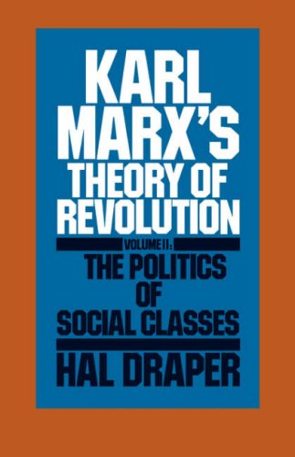 Karl Marx S Theory of Revolution Vol. II 9780853455660