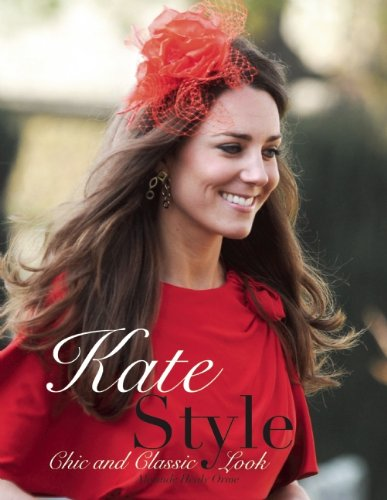 Kate Style: Chic and Classic Look 9780859654760