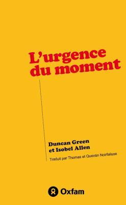L'Urgence Du Moment 9780855986315
