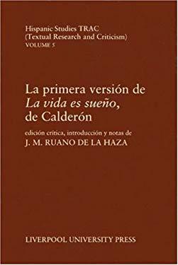 La Primera Version de 'la Vida Es Sueno', de Calderon 9780853230885