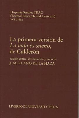 La Primera Version de la Vida Es Sueno, de Calderon 9780853234579