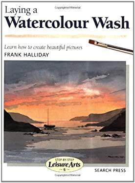 Laying a Watercolor Wash 9780855329020