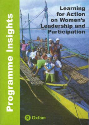 Learning for Action on Women's Leadership and Participation: Programme Insights Papers 9780855986261