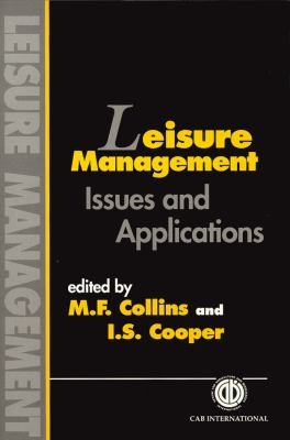 Leisure Management: Issues and Applications 9780851992150