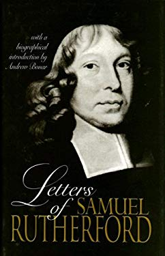Letters of Samuel Rutherford 9780851513881