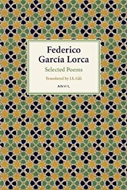 Federico Garcia Lorca: Selected Poems 9780856463884
