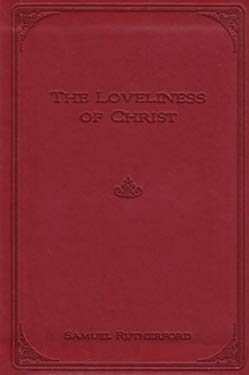 Loveliness of Christ 9780851519562