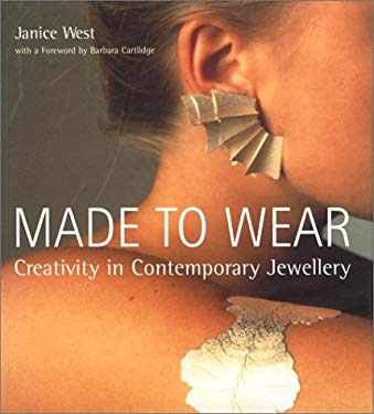 Made to Wear: Creativity in Contemporary Jewellery 9780853317272
