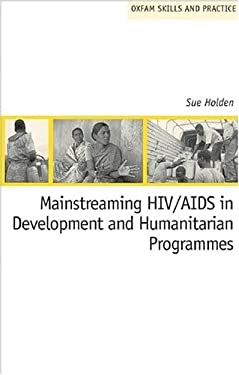Mainstreaming HIV/AIDS in Development and Humanitarian Programmes 9780855985301