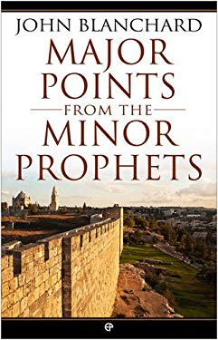 Major Points from the Minor Prophets 9780852347829