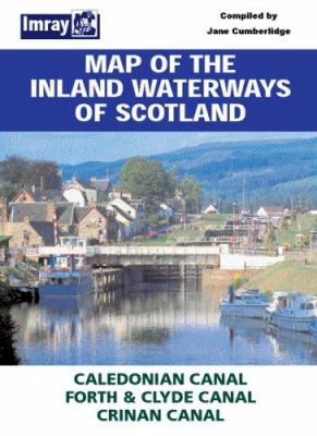 Map of Inland Waterways of Scotland: Caledonian Canal, Forth & Clyde Canal, Crinan Canal 9780852887141