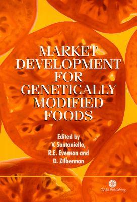 Market Development for Genetically Modified Foods 9780851995731