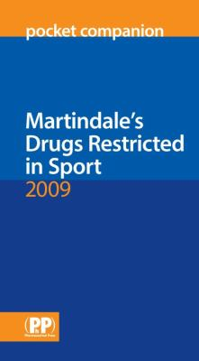 Martindale's Drugs Restricted in Sport 9780853698708