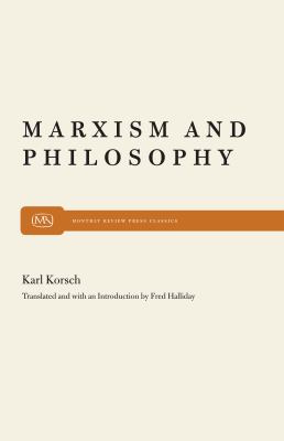 Marxism and Philosophy 9780853451532